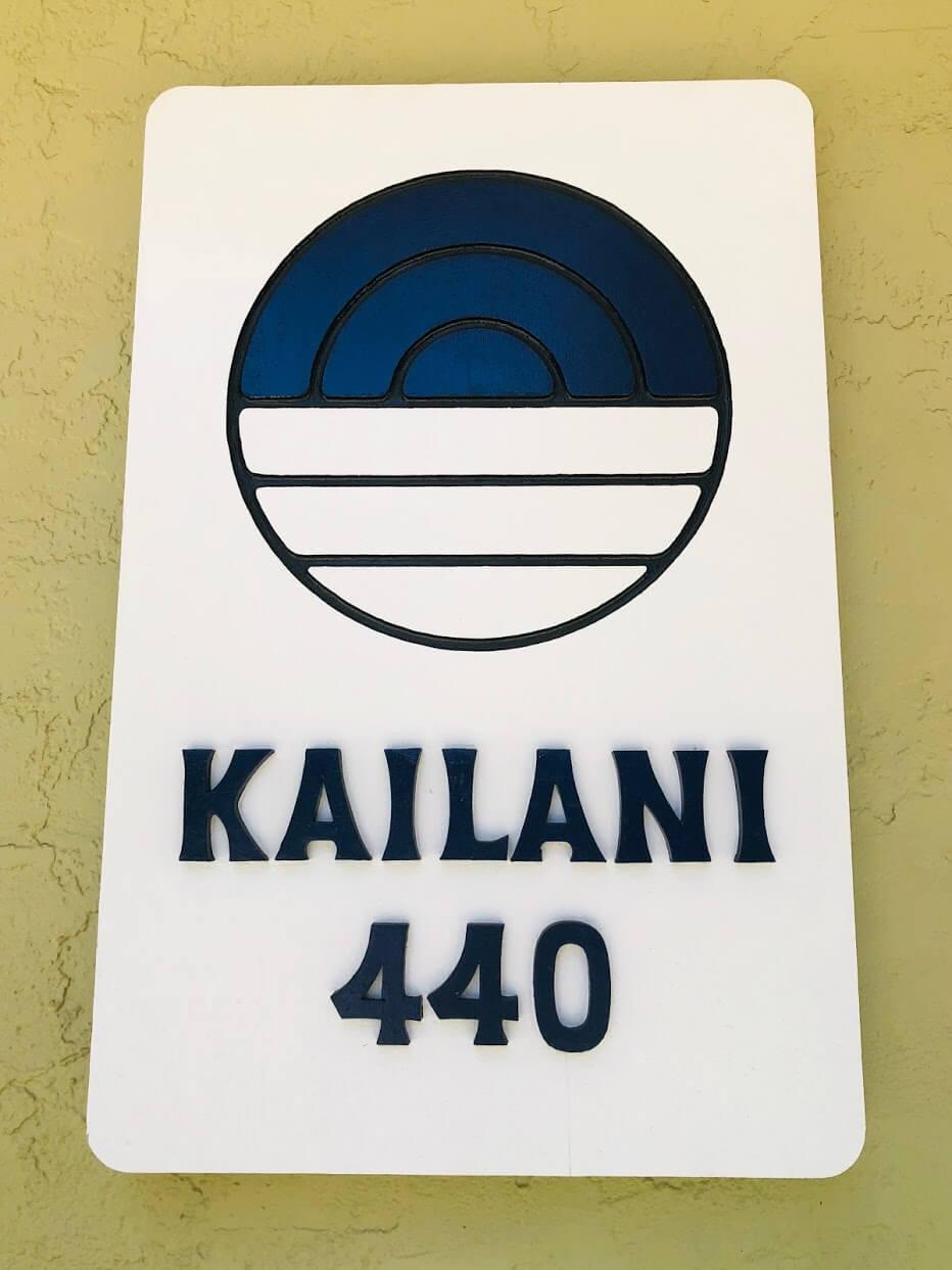 Kailani 440の看板
