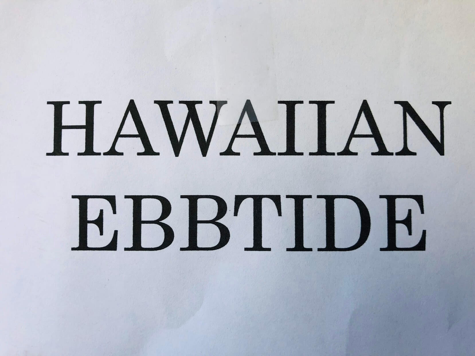 Hawaiian Ebbtideの看板