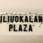Liliuokalani Plazaの看板