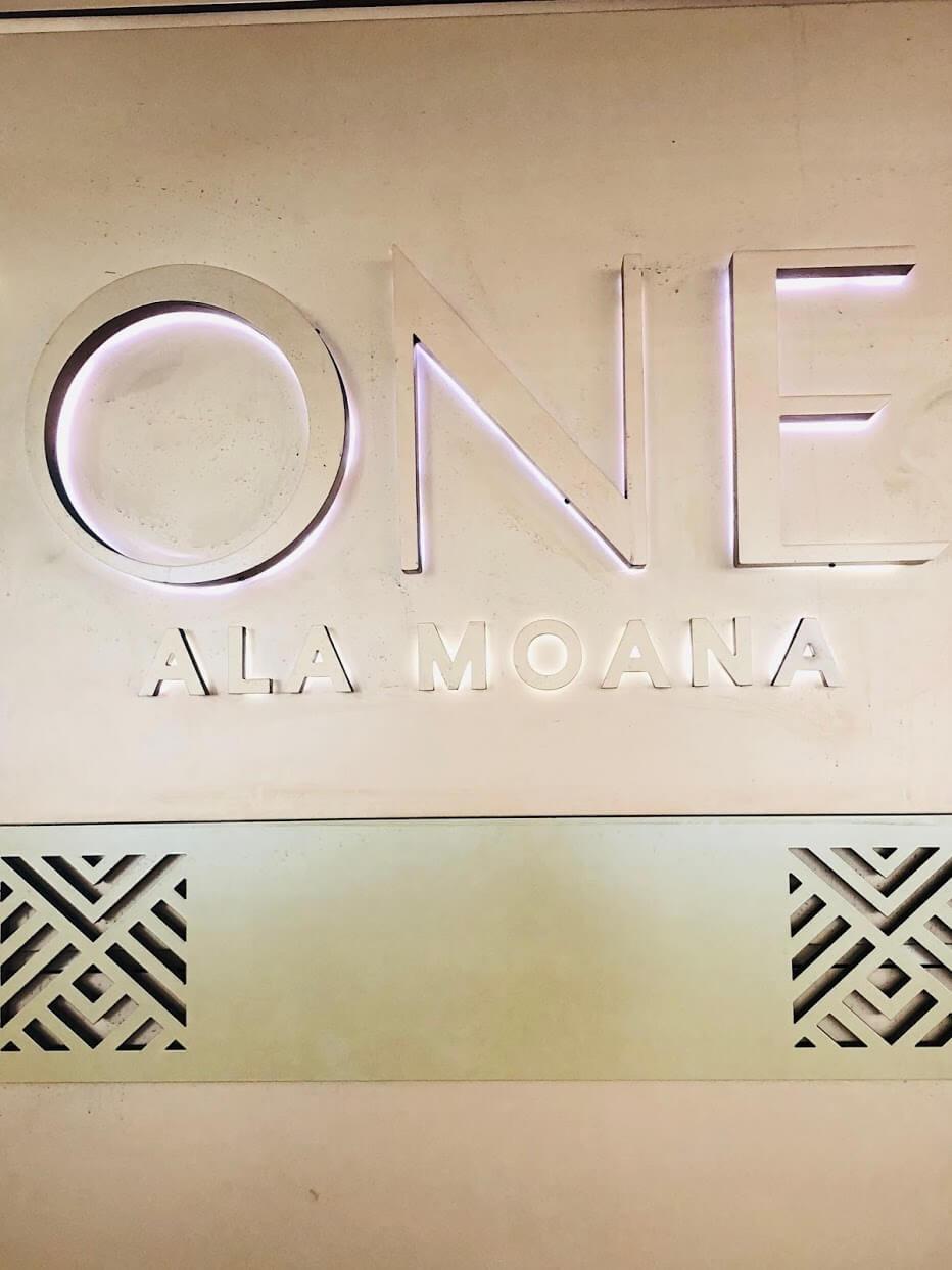 One Ala Moanaの看板