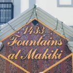 Fountains at Makiki 1433の看板